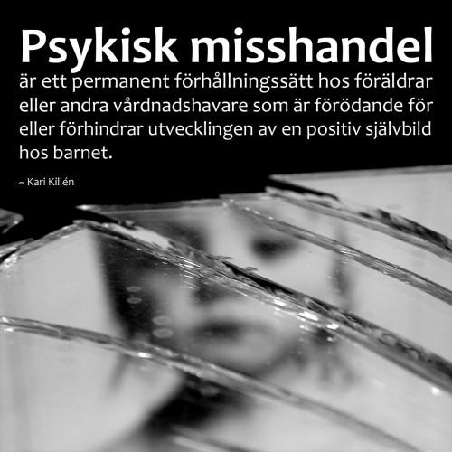 """Med psykisk misshandel """"befäster [vi] bilden av pojkar som bråkiga och busiga"""" [HB s. 35]"""