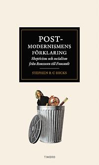 9789175669847_200_postmodernismens-forklaring-skepticism-och-socialism-fran-rousseau-till-foucault