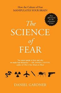 the-science-of-fear-how-the-culture-of-fear-manipulates-your-brain